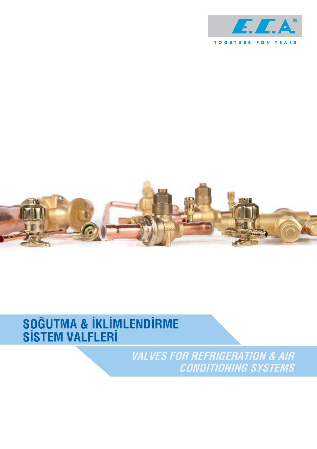 E.C.A. Valves For Refrigeration and Air Conditions Systems Catalogue